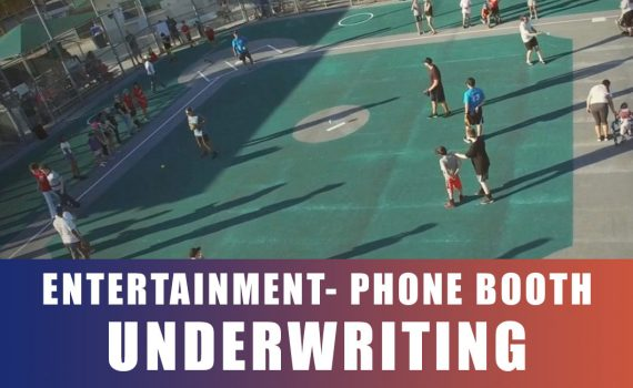DOD – Entertainment / Phone Booth (Underwriting)
